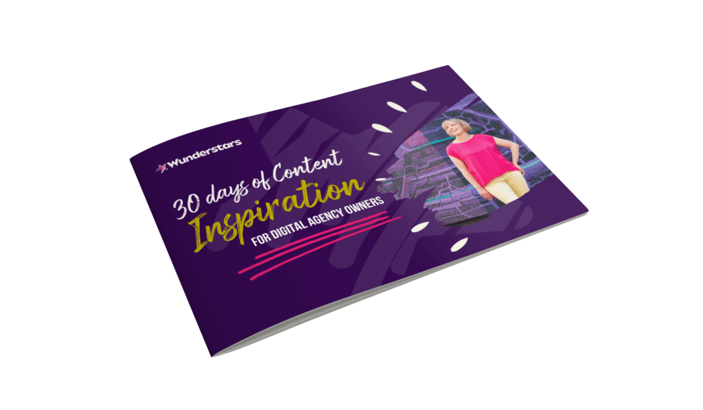 30 Days Of Content Inspiration for Digital Agency Founders By Nicole Osborne