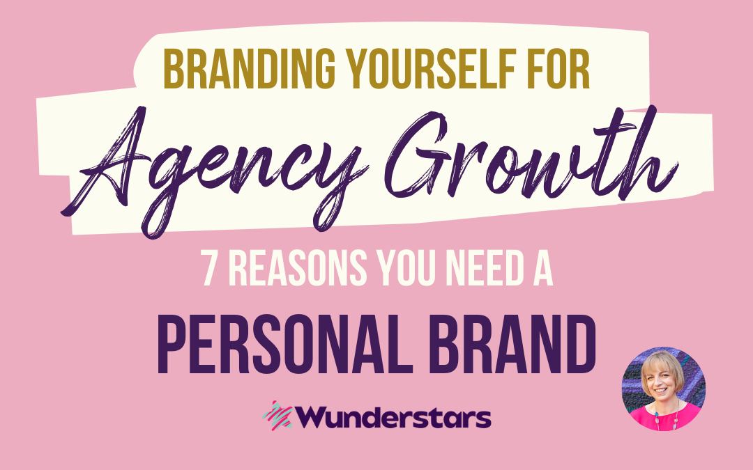 Branding Yourself for Agency Growth