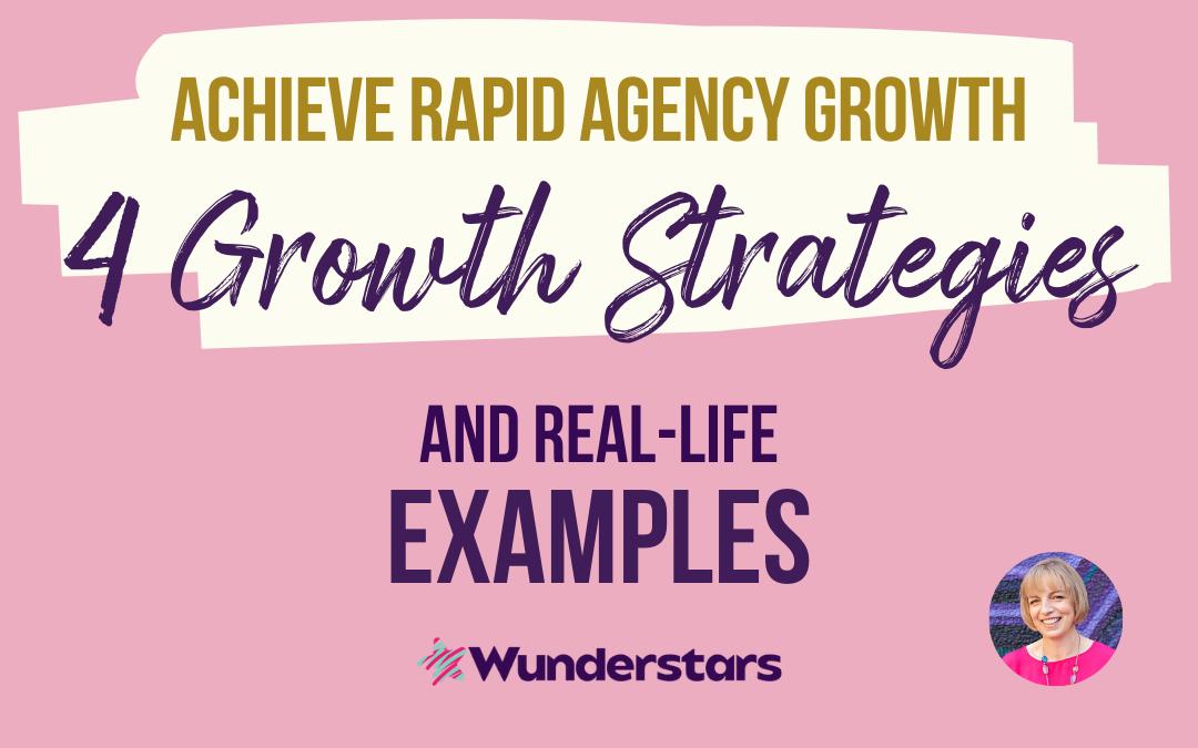 Achieve Rapid Agency Growth